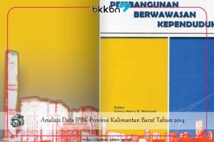 Analisis Data IPBK Provinsi Kalimantan Barat Tahun 2014