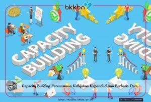 Capacity Building Perencanaan Kebijakan Kependudukan