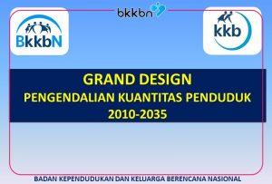 Pelatihan Grand Design Pengendalian Kuantitas Penduduk Kabupaten/Kota
