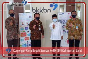 Bupati Sambas Kunjungan Kerja ke BKKBN Provinsi Kalimantan Barat