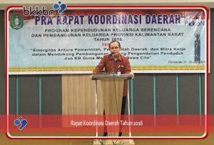 Pra Rapat Koordinasi Program KKBPK Provinsi Kalimantan Barat, Tahun 2016